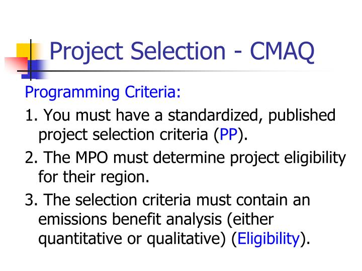 how you meet the selection criteria for project