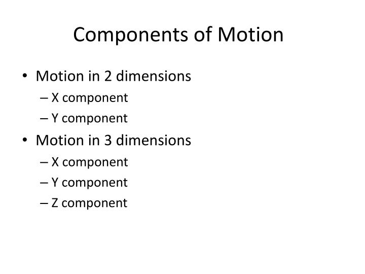 Components of motion
