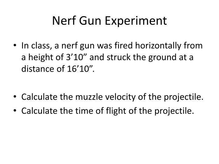 Nerf Gun Experiment