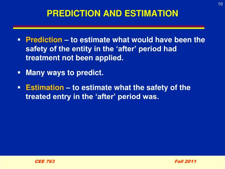 PREDICTION AND ESTIMATION