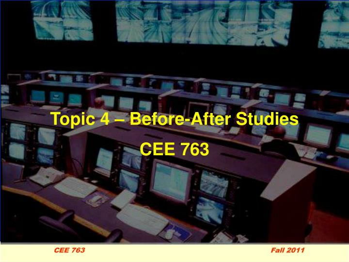 Topic 4 – Before-After Studies