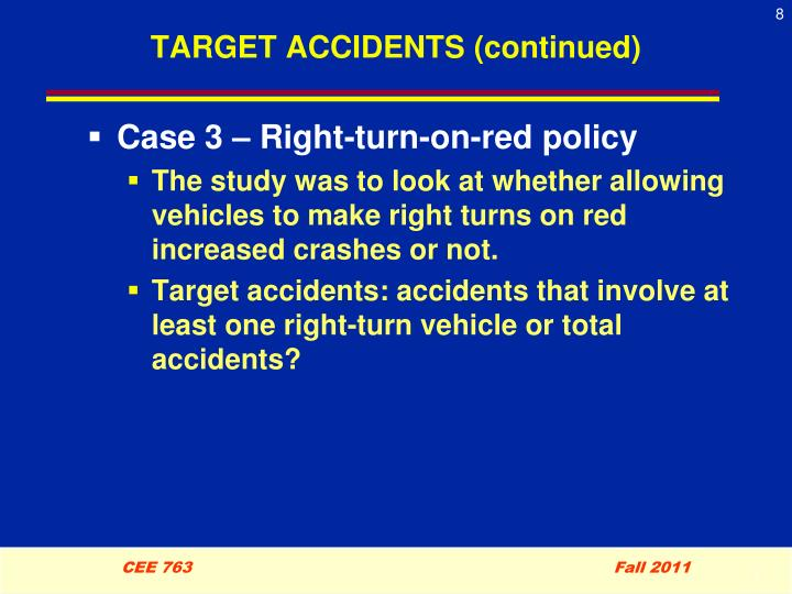 TARGET ACCIDENTS (continued)