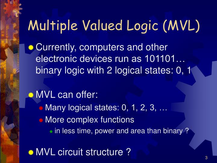 Multiple valued logic mvl