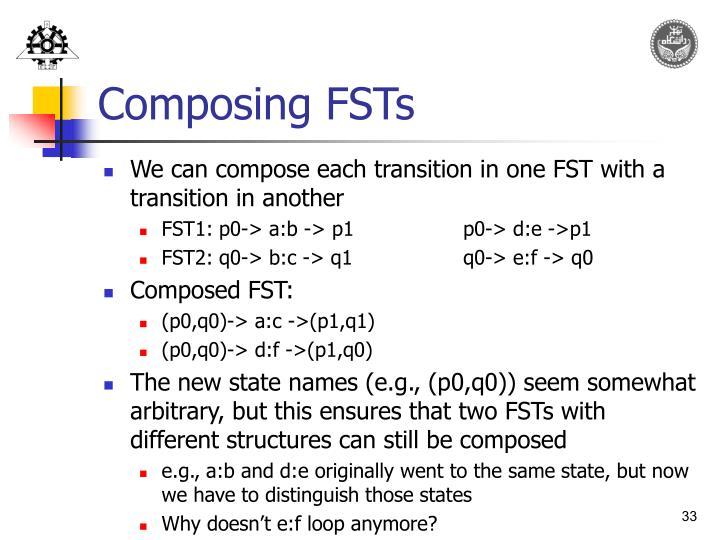 Composing FSTs