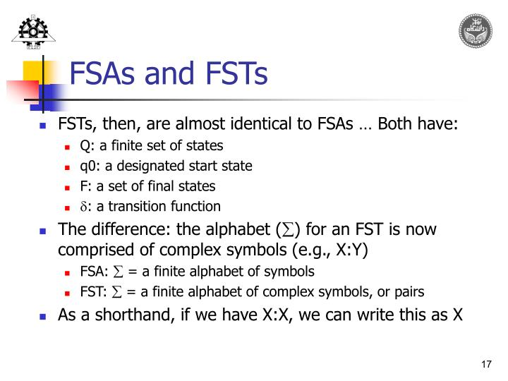 FSAs and FSTs