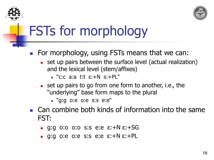 FSTs for morphology