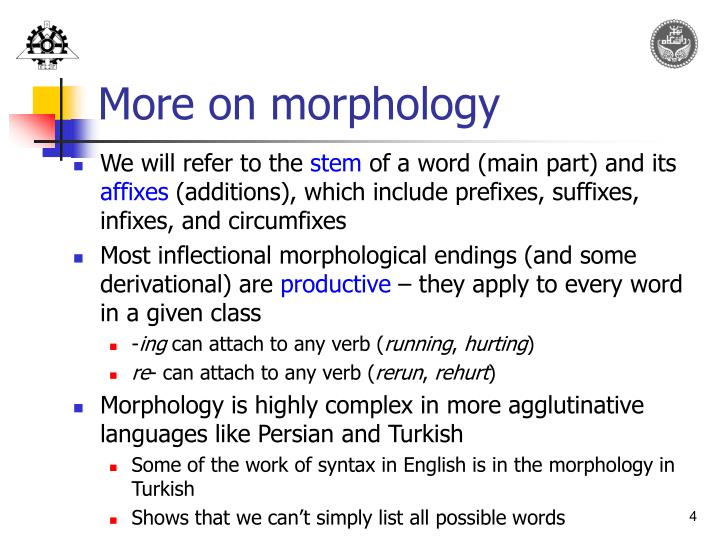 More on morphology