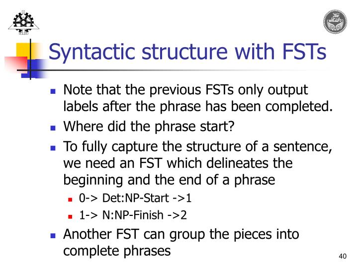 Syntactic structure with FSTs