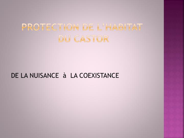 PROTECTION DE L'HABITAT