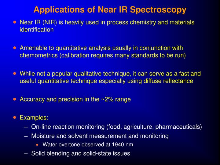 Applications of Near IR Spectroscopy