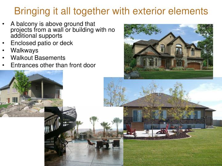 Bringing it all together with exterior elements