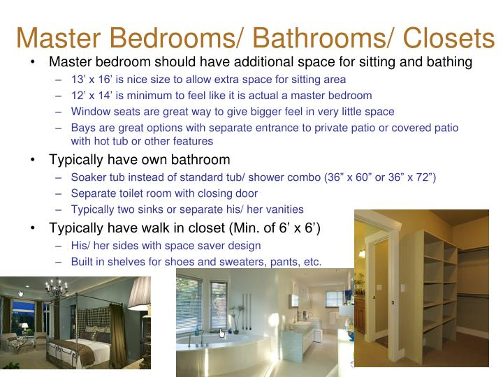 Master Bedrooms/ Bathrooms/ Closets