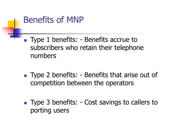 Benefits of MNP