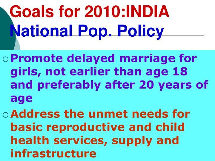 Goals for 2010:INDIA