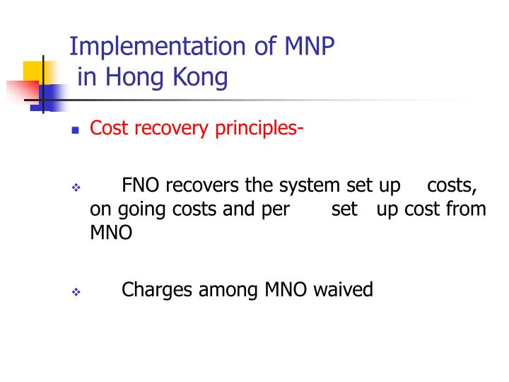Implementation of MNP