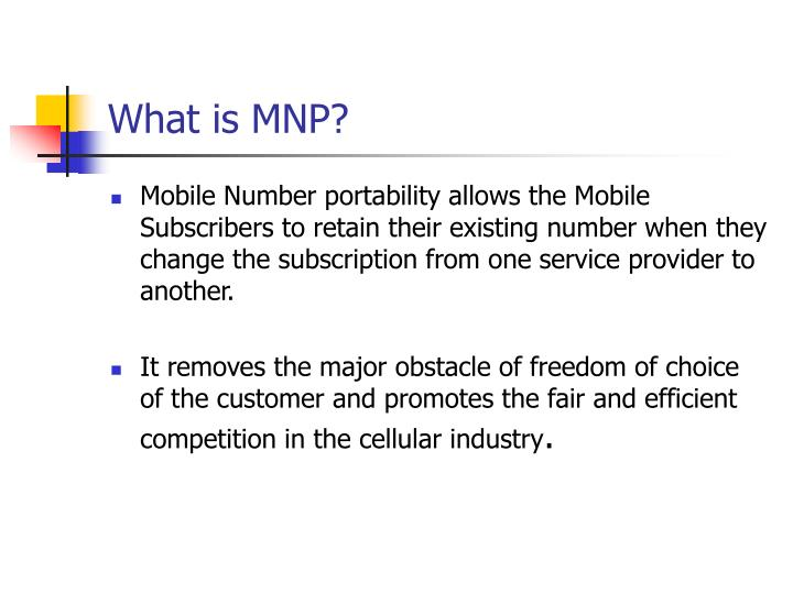 What is MNP?