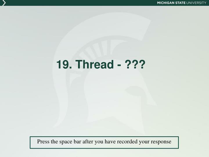 19. Thread - ???