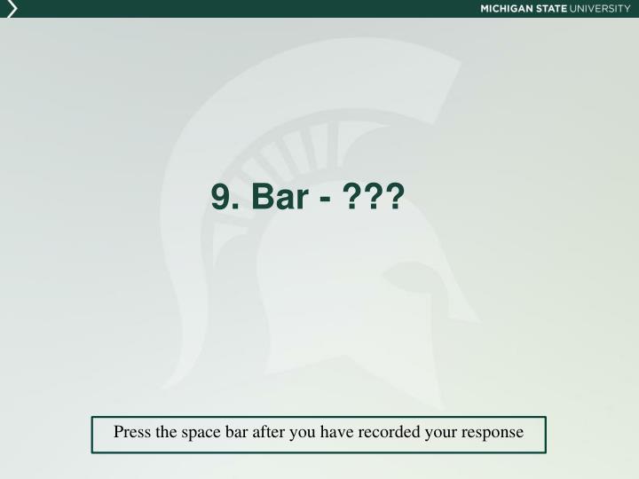 9. Bar - ???