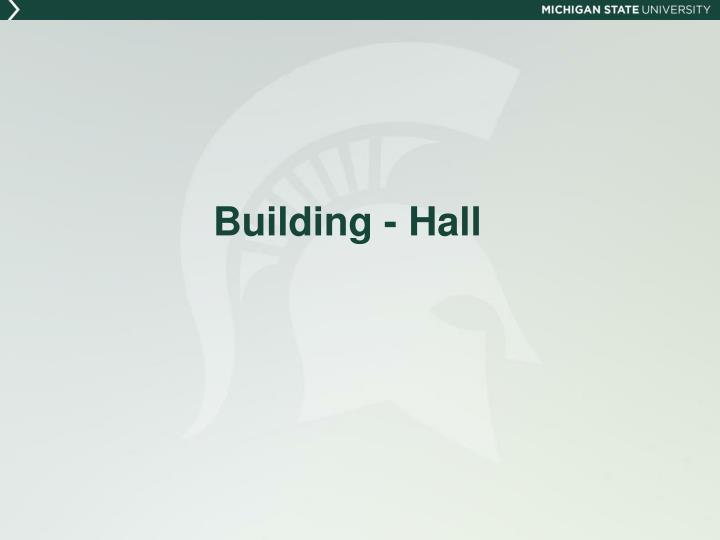 Building - Hall