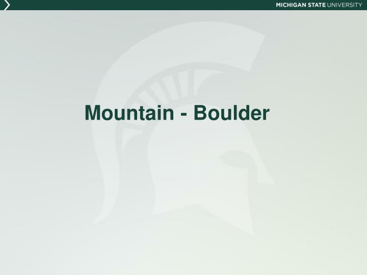 Mountain - Boulder