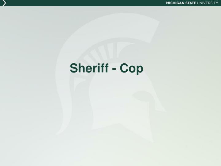 Sheriff - Cop