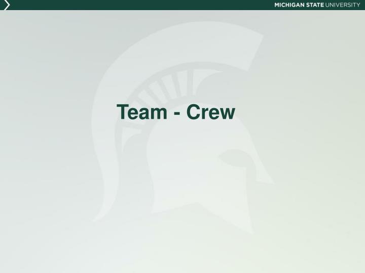 Team - Crew