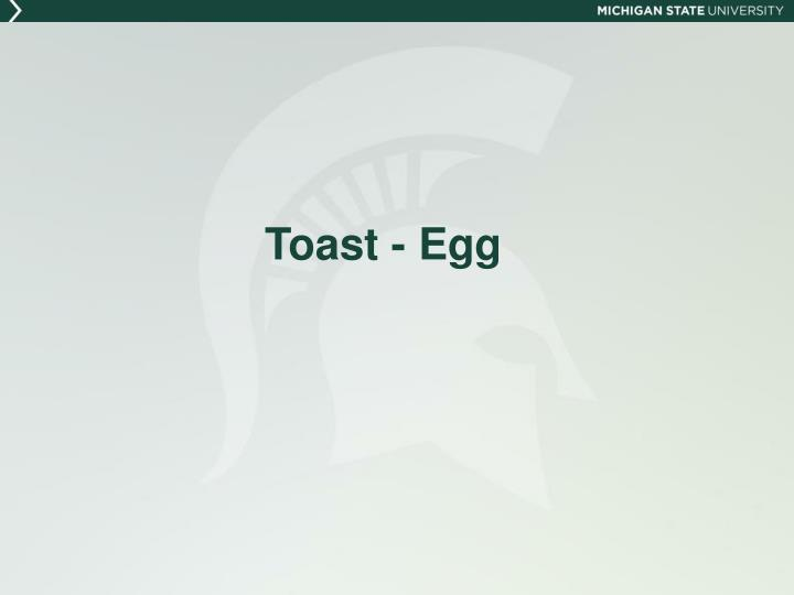 Toast - Egg