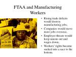 ftaa and manufacturing workers