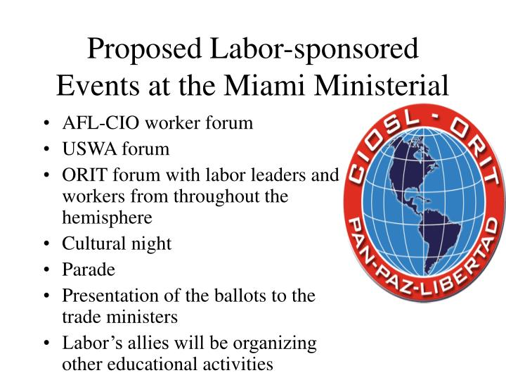 Proposed Labor-sponsored Events at the Miami Ministerial