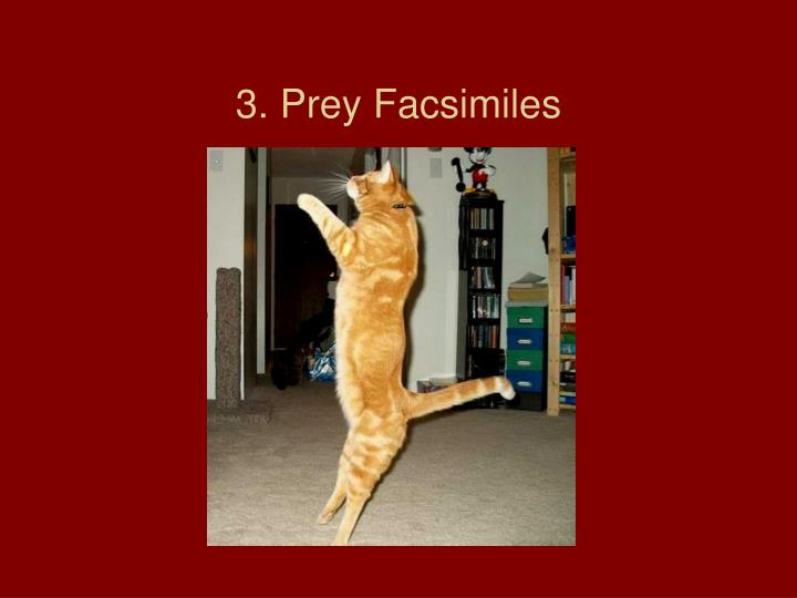 3. Prey Facsimiles