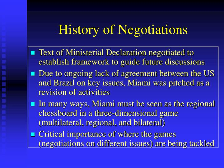 History of Negotiations