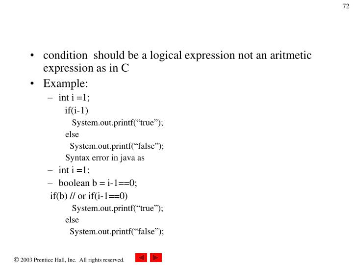 condition  should be a logical expression not an aritmetic expression as in C