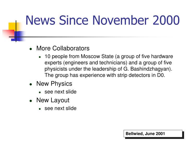 News Since November 2000