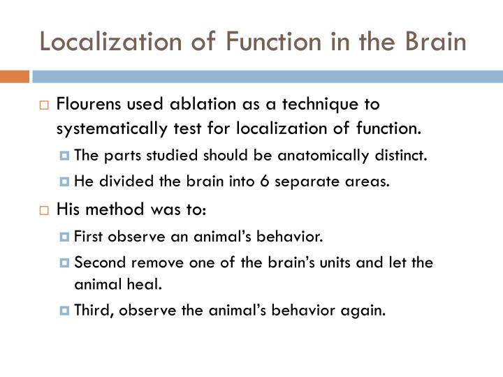 Localization of Function in the Brain