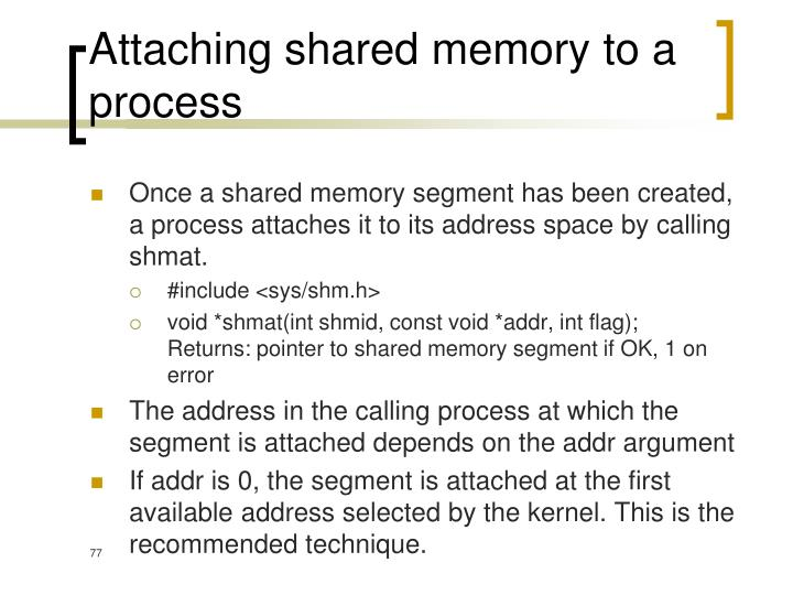 Attaching shared memory to a process