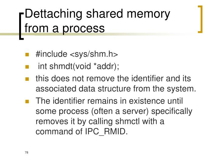 Dettaching shared memory from a process