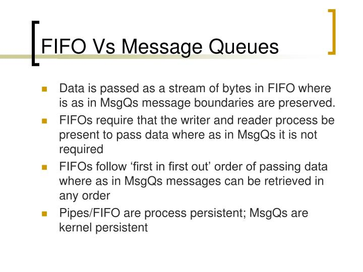 FIFO Vs Message Queues