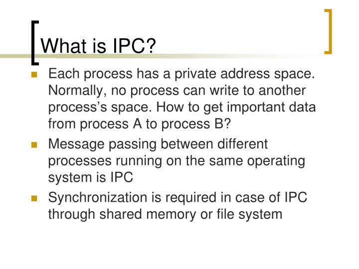 What is IPC?