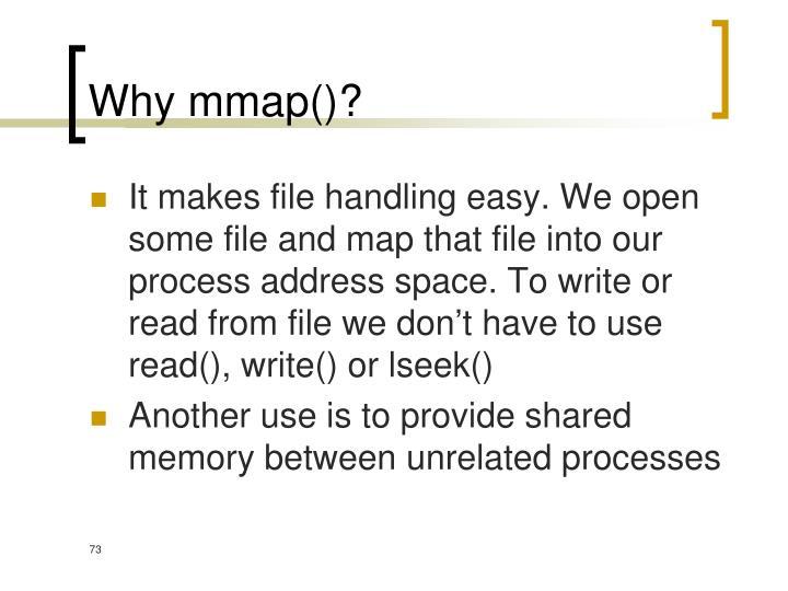Why mmap()?