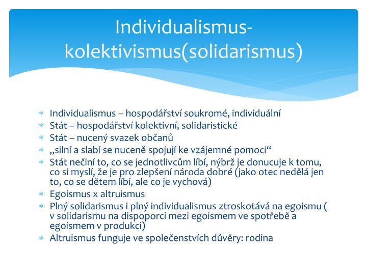 Individualismus-kolektivismus(solidarismus)