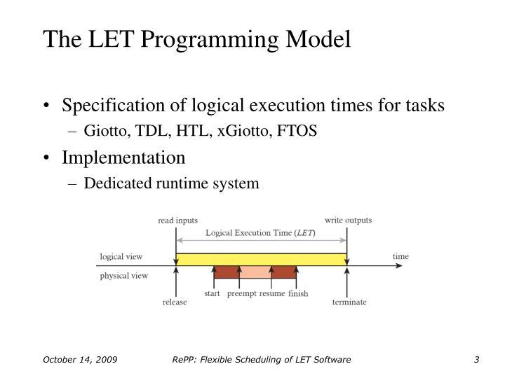 The LET Programming Model