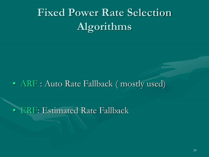 Fixed Power Rate Selection Algorithms
