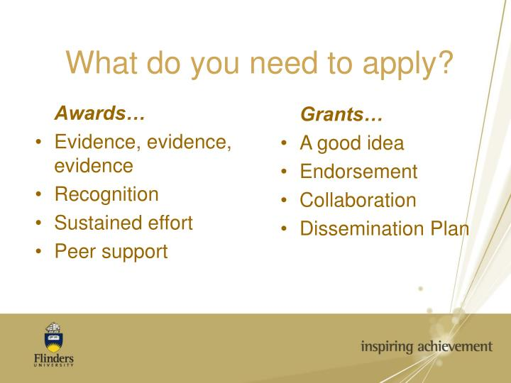 What do you need to apply?
