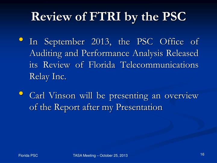 Review of FTRI by the PSC