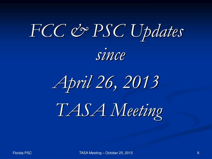 FCC & PSC Updates