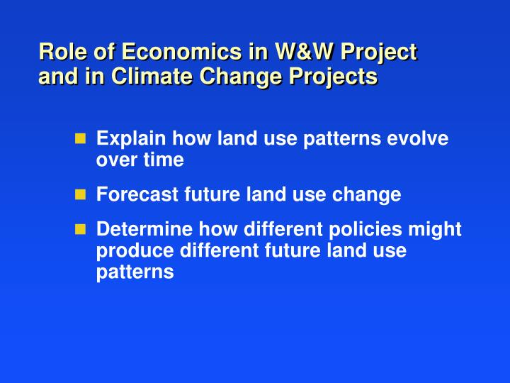 role of economics in w w project and in climate change projects