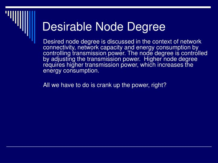 Desirable Node Degree