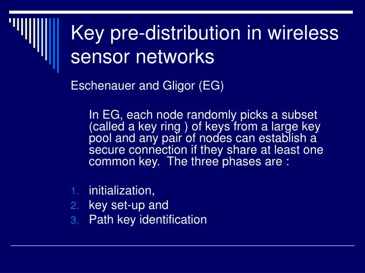 Key pre-distribution in wireless sensor networks