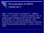 re evaluation of ddhv varies as r