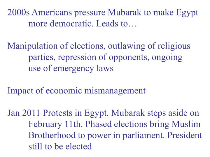 2000s Americans pressure Mubarak to make Egypt
